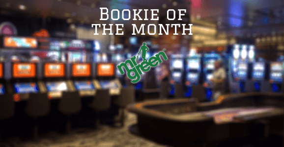 Bookie of the month Mr Green