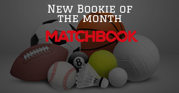 New Bookie of the month Matchbook