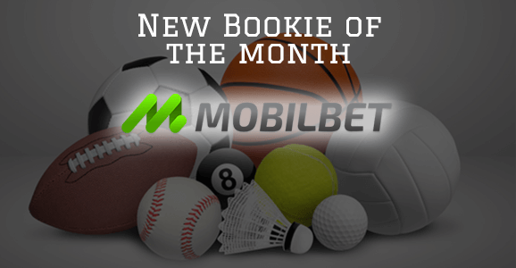 New Bookie of the month Mobilebet