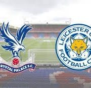 Crystal Palace Vs. Leicester