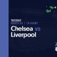 Chelsea vs Liverpool - Free Tips for Tuesday 3rd March